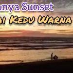 Indahnya Sunset Pantai Kedu Warna