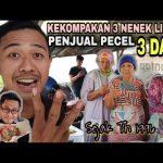 Kekompakan 3 Nenek Lincah Penjual Pecel 3 Dara | Ambyarrr Gaesssss..!!!!