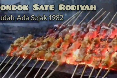 Pondok Sate Rodiyah Sudah Ada Sejak 1982