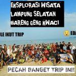 Trip Keroyokan   Pantai Minang Rua (Kabupaten Lampung Selatan)